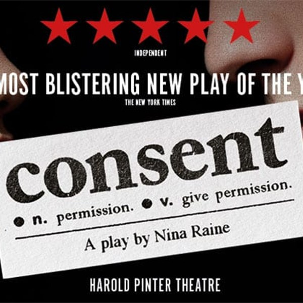 Pre and Post theatre package for Consent